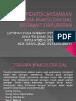 PPT KELOMPOK 8 - PENATALAKSANAAN TRAUMA MAKSILOFASIAL