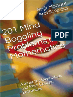 [Olympiads IIT-JEE IIT JEE IITJEE] Srijit Mondal Archik Guha - 201 Mind Boggling Problems In Mathematics  A must for Olympiads and Post College Entrances Srijit Mondal Archik Guha (2019).pdf