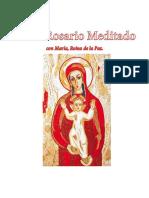 El Santo Rosario Meditado con María, la Reina de la Paz (Medjugorje)