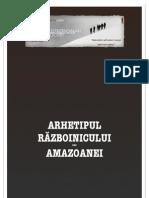 (PA) Arhetipul Razboinicului-Amazoanei