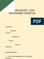 la-educacic3b3n-una-necesidad-histc3b3rica-11.pptx