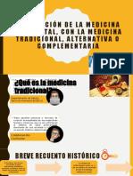 Integración de la medicina occidental, con la alternativa