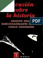 Discución sobre la historia - Adolfo Gilly - Subcomandante Marcos - Carlo Ginzburg