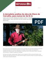 A derradeira análise da obra de Olavo de Carvalho, para nunca ter de lê-lo _ Semana On