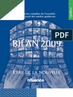 BILAN 2009 - REVUE DE L'ACTUALITÉ ET DU TRAVAIL DES MÉDIAS QUÉBÉCOIS
