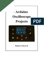 Arduino Oscilloscope Projects - Robert J Davis II