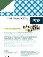 Clima organizacional Comunicacion y motivacion
