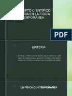 EL CONCEPTO CIENTÍFICO DE MATERIA EN LA FíSICA