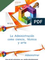 Administración como Ciencia Técnica y Arte.pptx