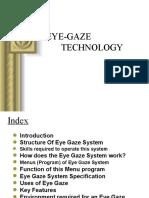 Eye Gaze Technology