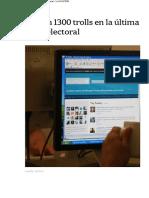 Detectaron 1300 trolls en la última campaña electoral - LA NACION
