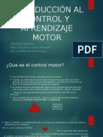 INTRODUCCIÓN AL CONTROL Y APRENDIZAJE MOTOR TKII.pptx