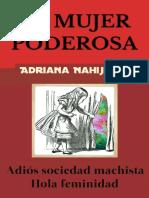 La Mujer Poderosa_ Adios socied - Adriana Nahijhian