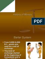 History of Money...