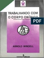 Arnold Mindell - Trabalhando com o Corpo Onírico (1).pdf