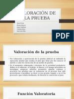 VALORACIÓN DE LA PRUEBA