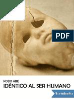 Identico-al-ser-humano---Kobo-Abe.pdf