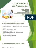 Aula 1.1 – Introdução a Nutrição Ambulatorial