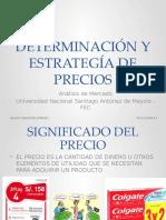 DETERMINACIÓN Y ESTRATEGÍA DE PRECIOS