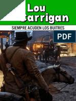 [Bolsilibros] [Oeste Legendario 68] Carrigan, Lou - Siempre acuden los buitres [55399] (r1.0).epub