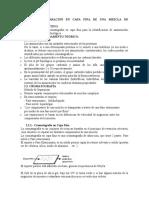 PRACTICA 1. Cromat  capa fina y columna (clorofila)