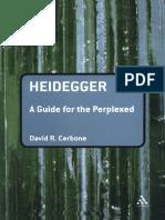 David R. Cerbone Heidegger. A Guide for the Perplexed (Guides for the Perplexed) 2008.pdf