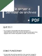 File server o Servidor de archivos.pptx