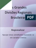As divisões regionais brasileiras