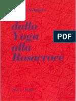 """""""Dallo Yoga Alla Rosacroce"""" (Massimo Scaligero)"""