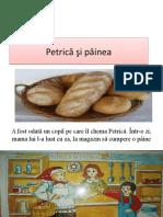 Petrica Si Painea
