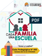 GUIA PEDAGOGICA N° 005 PLAN CADA FAMILIA UNA ESCUELA 13al 17de abril 2020