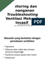Monitoring dan Penanganan Troubleshooting Ventilasi Mekanik Invasif