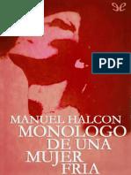 Monologo de Una Mujer Fria Manuel Halcon