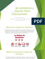 Cadena de suministros y distribución física internacional