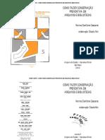 Como Fazer Conservação Preventiva Em Arquivos e Bibliotecas_Norma Cianflone Cassares e Cláudia Moi (2000)