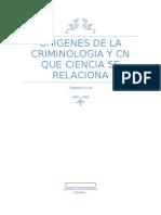 origenes de la criminologia y cn que ciencia se relaciona.docx