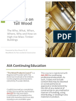 Big Buzz on Tall Wood (Woodworks Presentation)