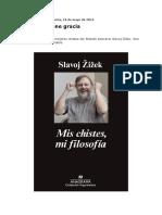Slavoj Zizek - Mis chistes mi filosofia.pdf