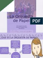 ORQUESTA DE PAPEL.pptx