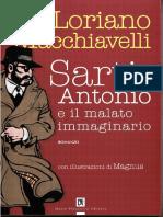 Loriano Macchiavelli - Sarti Antonio e Il Malato Immaginario [con illustrazioni di Magnus]