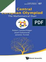 (Problem solving in mathematics and beyond 7) Geretschläger, Robert_ Kalinowski, Józef_ Švrček, Jaroslav - A Central European Olympiad_ The mathematical duel-World Scientific Publishing Co. Pte. Ltd (.pdf