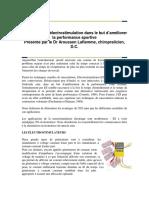 Utilisation de l électrostimulation dans le but d améliorer la performance sportive Présenté par le Dr Aroussen Laflamme, chiropraticien, D.C.