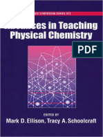 (ACS Symposium Volume 973) Mark D. Ellison and Tracy A. Schoolcraft (Eds.)-Advances in Teaching Physical Chemistry-American Chemical Society (2008).pdf