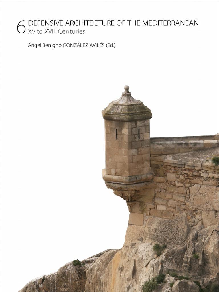 Cartina Spagna Benicassim.6 Defensive Architecture Of The Mediterranean 2017 Pdf