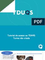Tutorial para acessar o TEAMS_caso sua turma não esteja criada.pdf