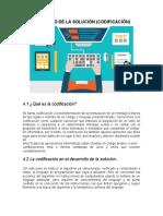 4) DESARROLLO DE LA SOLUCIÓN (CODIFICACIÓN)