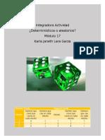 laragarza_karla_M17S1AL1_deterministicosoaleatorios