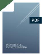 ENTREGA FINAL PROYECTO INDUSTRIA DEL ENTRETENIMIENTO .docx