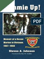 Steven A. Johnson - Cammie Up!_Memoir of a Recon Marine in Vietnam 1967-1968 (2011)