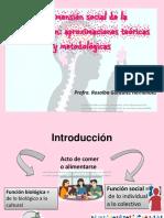 La dimensión social de la alimentación-aproximaciones teóricas y metodológicas